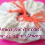 Astuces de Froufrouandco pour être belle le jour de la Saint-Valentin